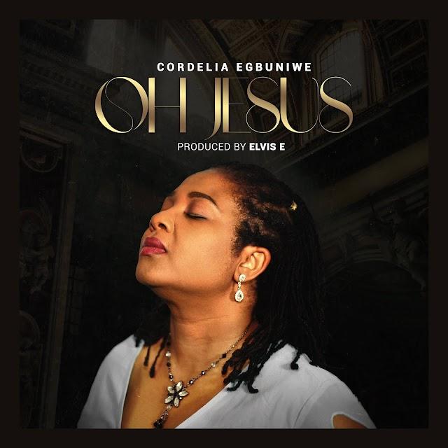 Music: OH JESUS - Cordelia Egbuniwe