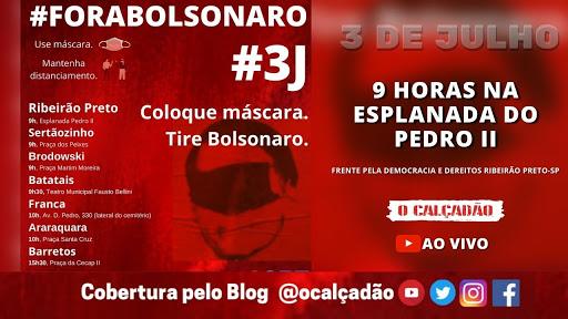 3 de julho: ato pelo Fora Bolsonaro - Cobertura AO VIVO