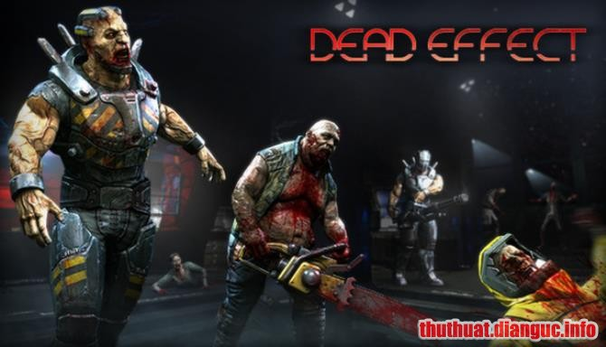 Download Game Dead Effect Full Cr@ck