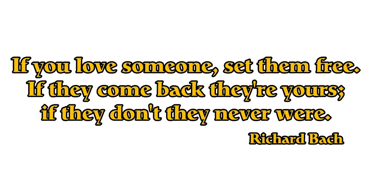 You Love Someone But They Don T Love You Back The Worst: LatestPhotoshopimages: If You Love Someone, Set Them Free