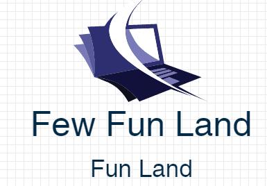 Few Fun land