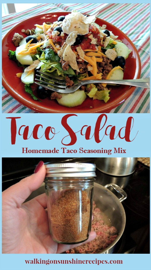 Taco Salad with Homemade Taco Seasoning Mix from Walking on Sunshine Recipes