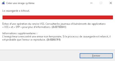 Windows 10 restauration système code erreur 0x807800A1 services VSS et SPP