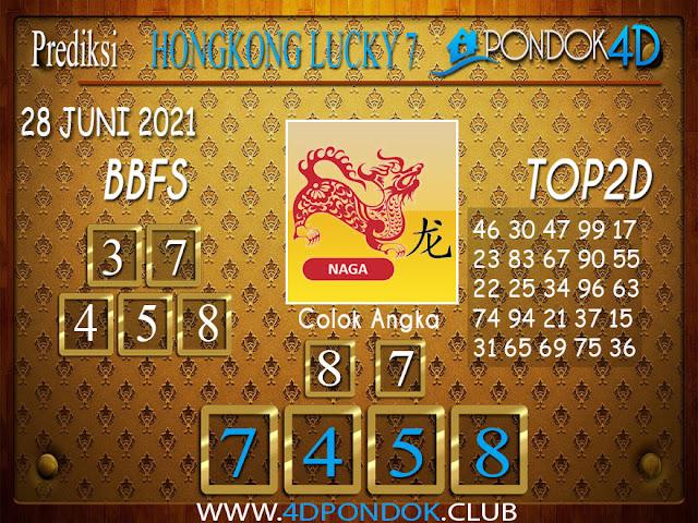 Prediksi Togel HONGKONG LUCKY7 PONDOK4D 28 JUNI 2021