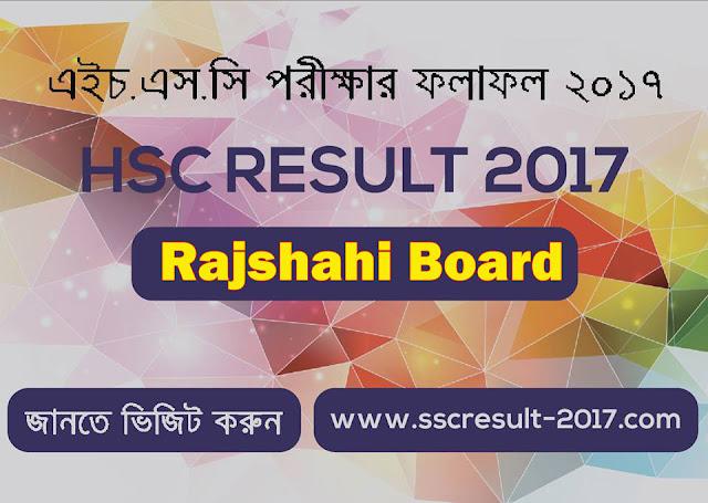 HSC Result 2017 Rajshahi board