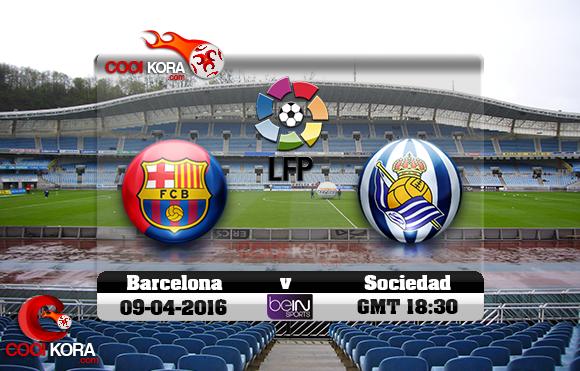 مشاهدة مباراة ريال سوسيداد وبرشلونة اليوم 9-4-2016 في الدوري الأسباني