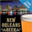 New Orleans Beer - A Hoppy History of Big Easy Brewing