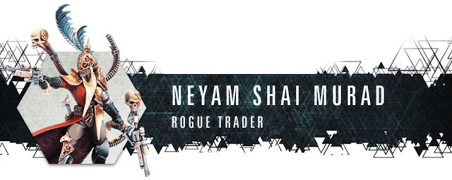 Neyam Shai Murad Rogue Trader