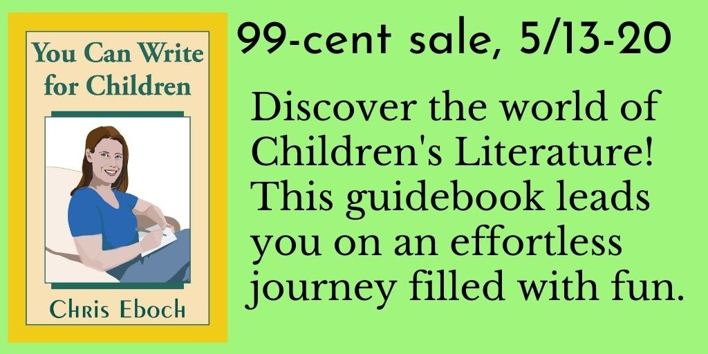 You Can Write for Children: #99c sale - #amwriting #KidLit #writing