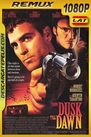 Del crepúsculo al amanecer (1996) 1080p BDRemux Latino – Ingles
