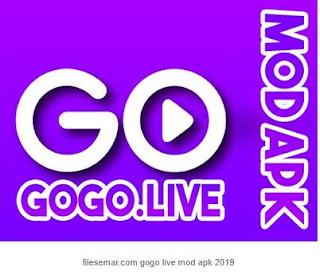 filesemar gogo live mod apk 2019
