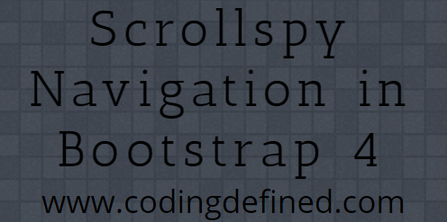 How to create a Scrollspy Navigation in Bootstrap 4 - Coding Defined