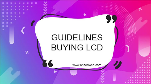 Guidelines Buying LCD Monitor