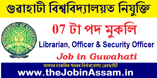 Gauhati University Recruitment 2020: