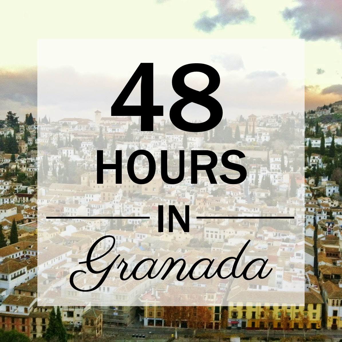 48 hours in granada