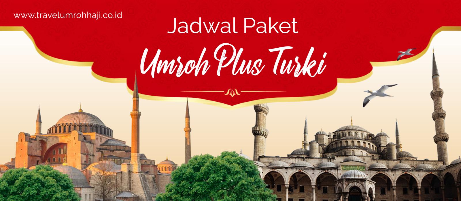Paket Umroh Plus Turki Murah Biaya Promo