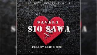 AUDIO | Savela - Sio Sawa | Download MP3
