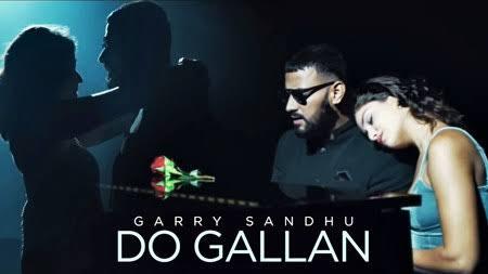 DO GALLAN LYRICS - GARRY SANDHU - songlyricslive.com