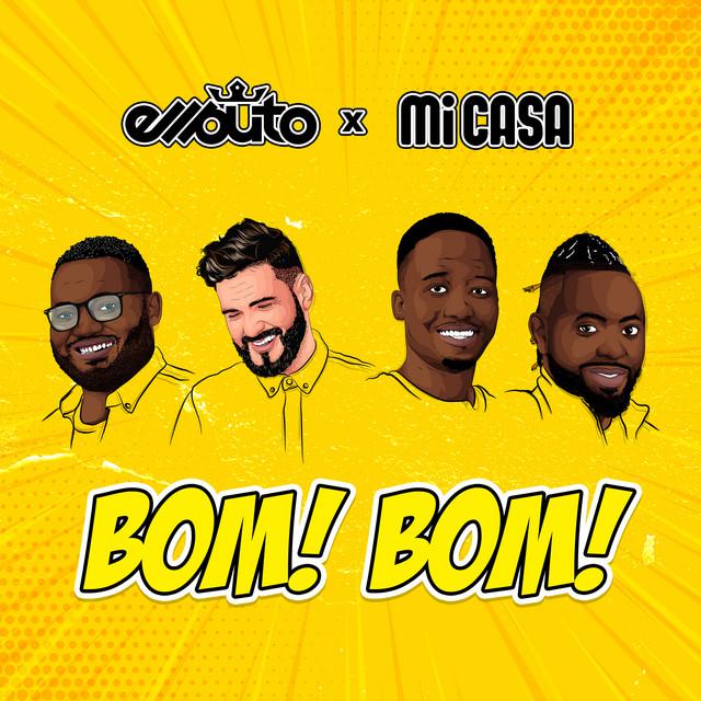 Ellputo Feat. Mi Casa - Bom Bom
