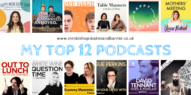 MY TOP 12 PODCASTS - MRS BISHOP'S BAKES AND BANTER BLOG