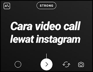 Cara Video Call di Instagram, dengan satu teman atau secara grup