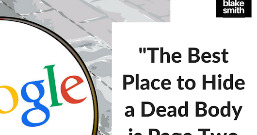 The 2nd Page of Google: The Best Place to Hide a Dead Body