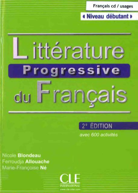 Littérature progressive du français avec 600 activités niveau débutant
