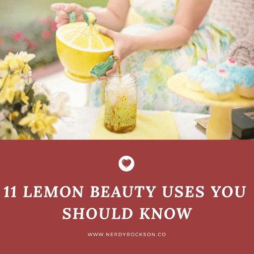 11 Lemon Beauty Uses You Should Know