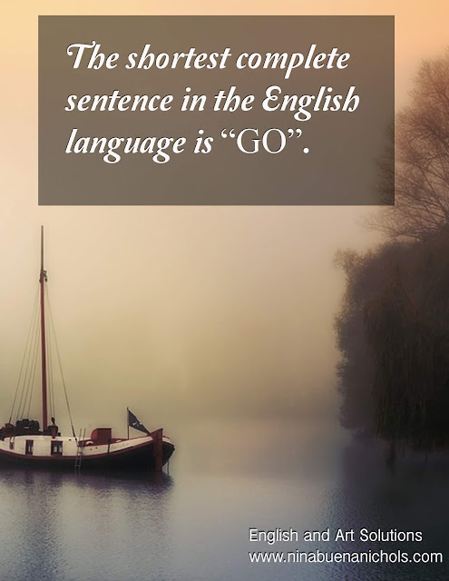 shortest complete sentence in english