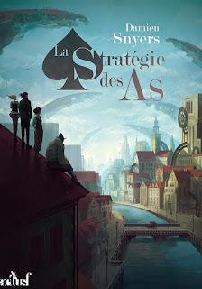 Couverture livre - critique littéraire - La stratégie des as - Damien Snyers