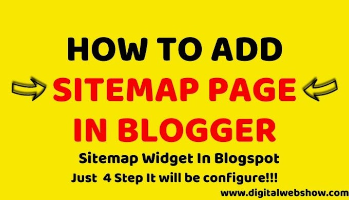 How To Add Sitemap Page In Blogger? Easy 4 Step Only