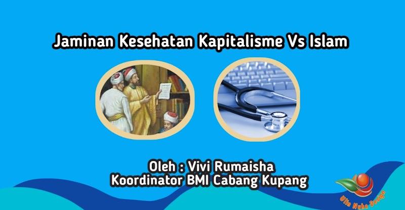 Jaminan Kesehatan Kapitalisme Vs Islam