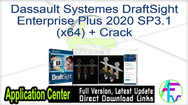 Dassault Systemes DraftSight Enterprise Plus 2020 SP3.1 (x64) + Crack