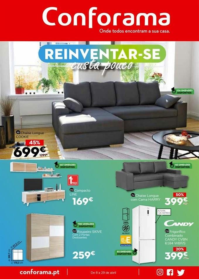 """Folheto CONFORAMA - """"Reinventar-se Custa Pouco"""" em artigos selecionados até 29 de abril"""