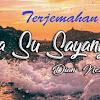Arti/ Makna/ Terjemahan Lagu Karna Su Sayang dalam Bahasa Indonesia