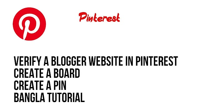 Create a board and a pin on Pinterest | Verify a blogger website