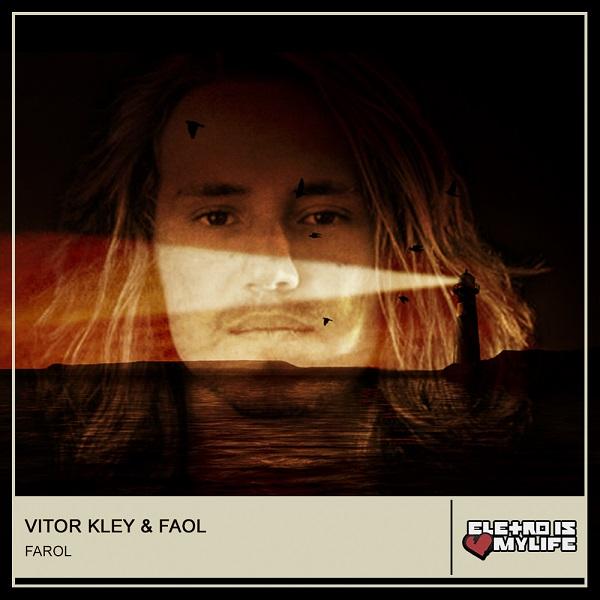 Vitor Kley - Farol (FAOL Remix)