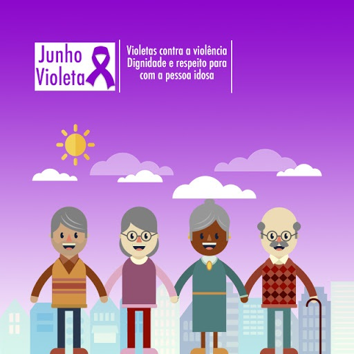 Mês de junho é dedicado à proteção e segurança dos idosos