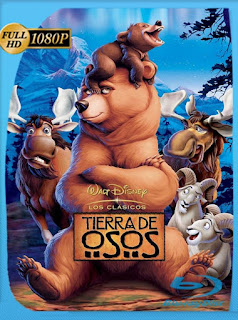 Tierra de osos (Brother Bear) (2003) HD [1080p] Latino [GoogleDrive] SilvestreHD