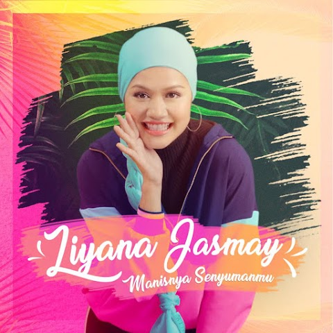 Liyana Jasmay - Manisnya Senyumanmu MP3