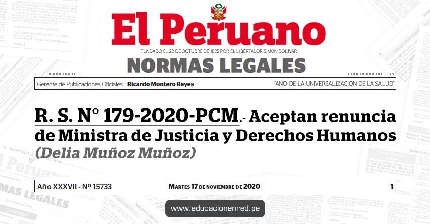 R. S. N° 179-2020-PCM.- Aceptan renuncia de Ministra de Justicia y Derechos Humanos (Delia Muñoz Muñoz)