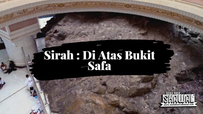 Sirah : Di Atas Bukit Safa