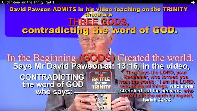 There are ''THREE GODS'' says Trinitarian teacher Mr David Pawson.