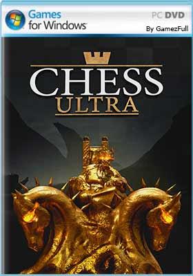 Chess Ultra (2017) PC Full Español [MEGA]