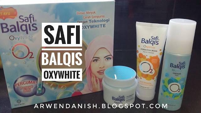 SAFI BALQIS OXYWHITE | KULIT WAJAH SIHAT BERSERI DAN CERAH SEMPURNA