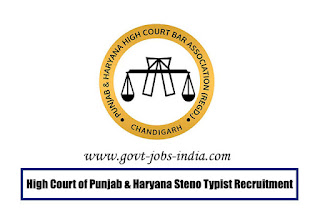 High Court of Punjab & Haryana Steno Typist Recruitment