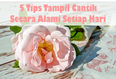 tips cantik alami