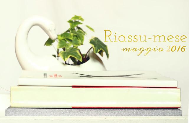 Riassu-mese maggio 2016