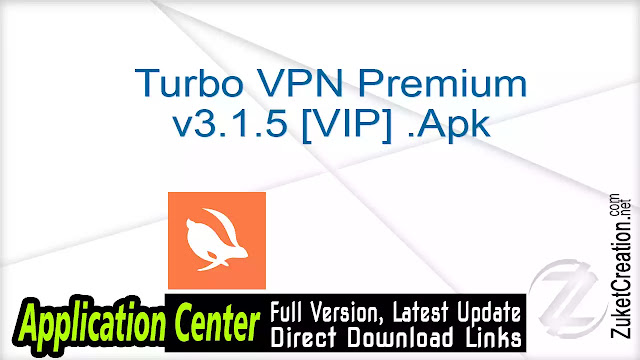 Turbo VPN Premium v3.1.5 [VIP] .Apk