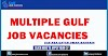 MIDDLE EAST JOBS..MULTIPLE VACANCIES...